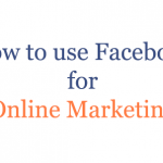 How to use facebook page for online marketing