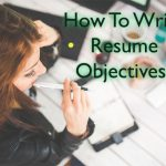 Resume objective examples | How to write resume objective statement