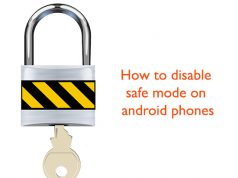 How to disable safe mode on android phones