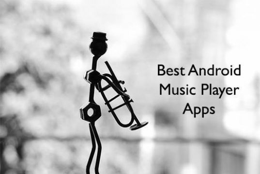 best android music player apps and top music player for android